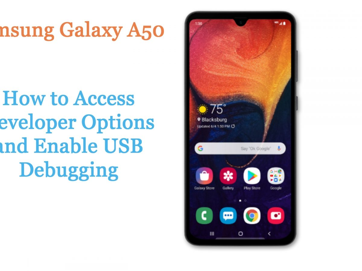 enable usb debugging on galaxy a50