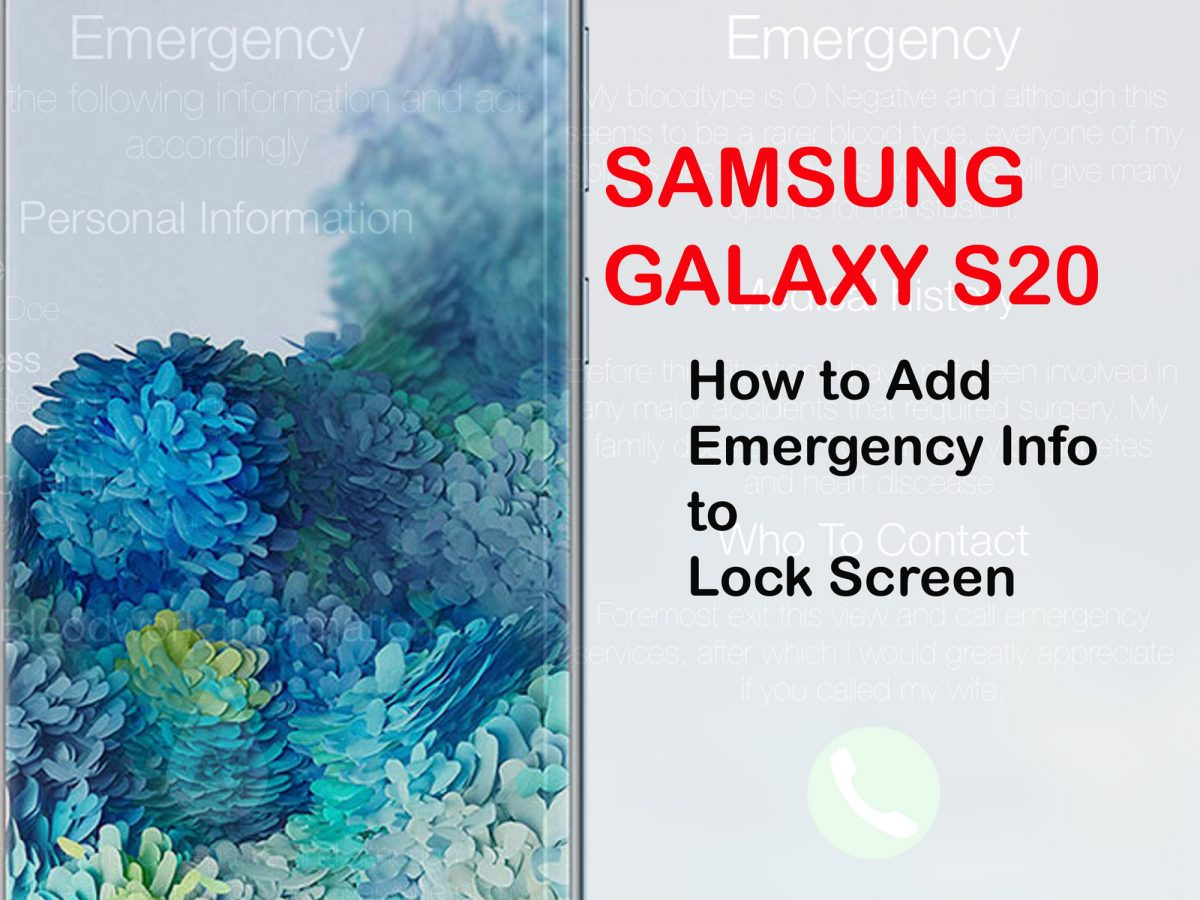 how to add emergency information to galaxy s20 lock screen