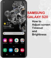 how to adjust galaxy s20 screen timeout and brightness
