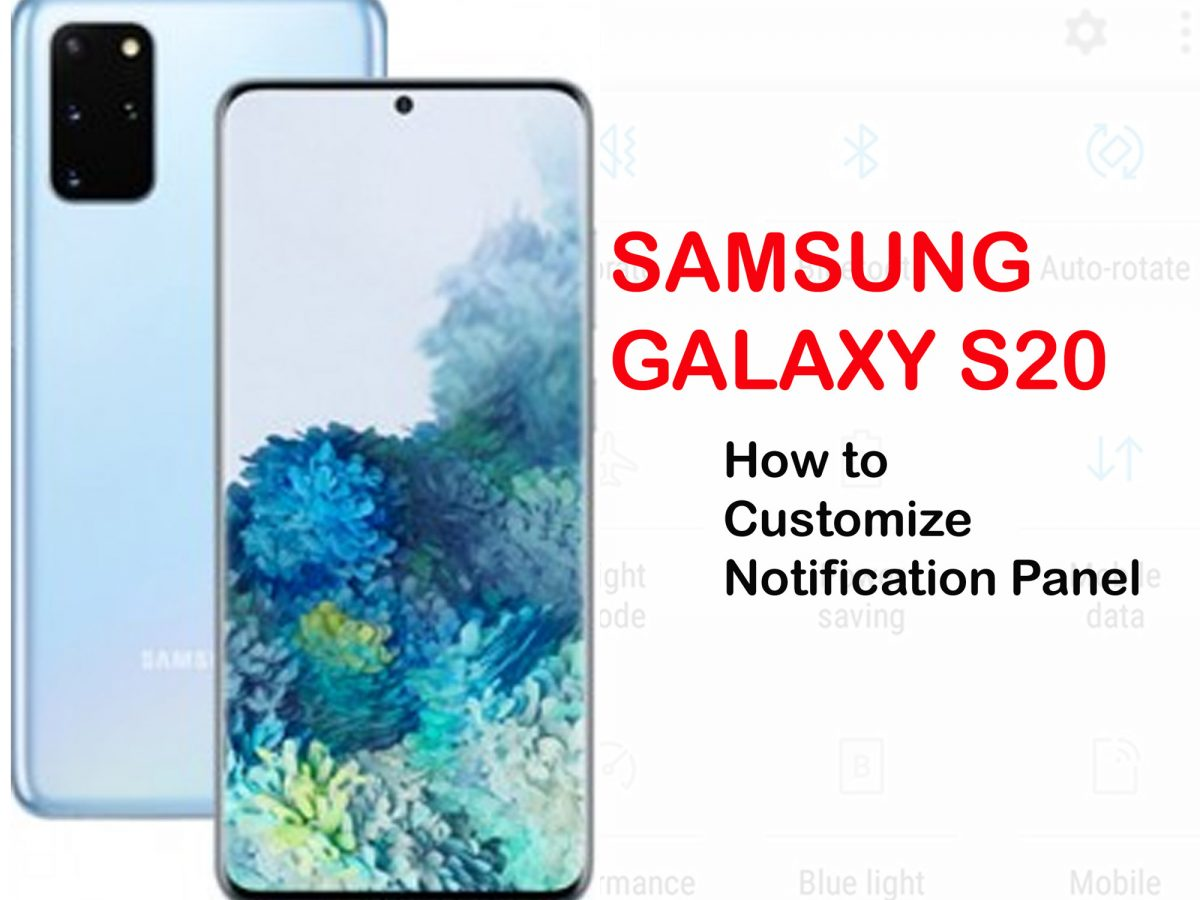 how to customize galaxy s20 notification panel