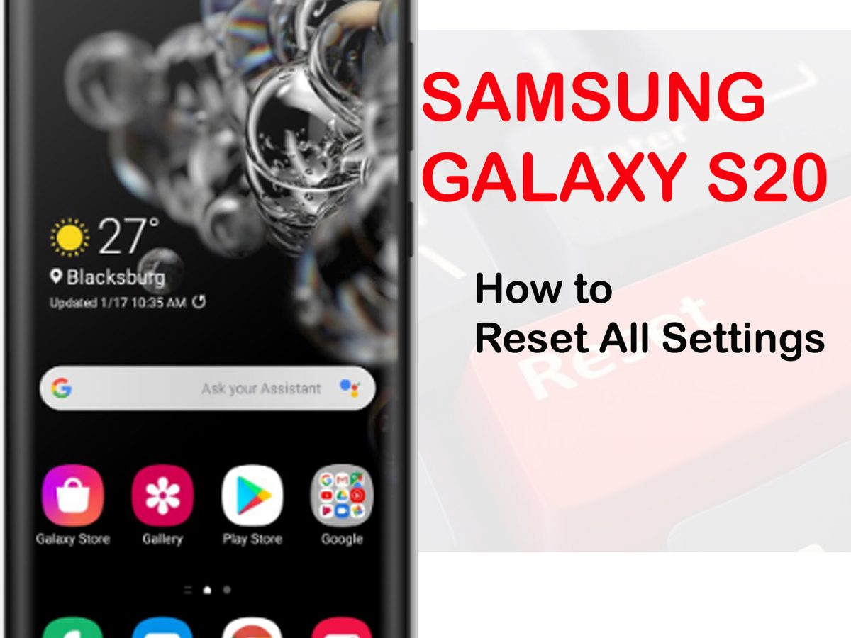 how to reset all settings galaxy s20