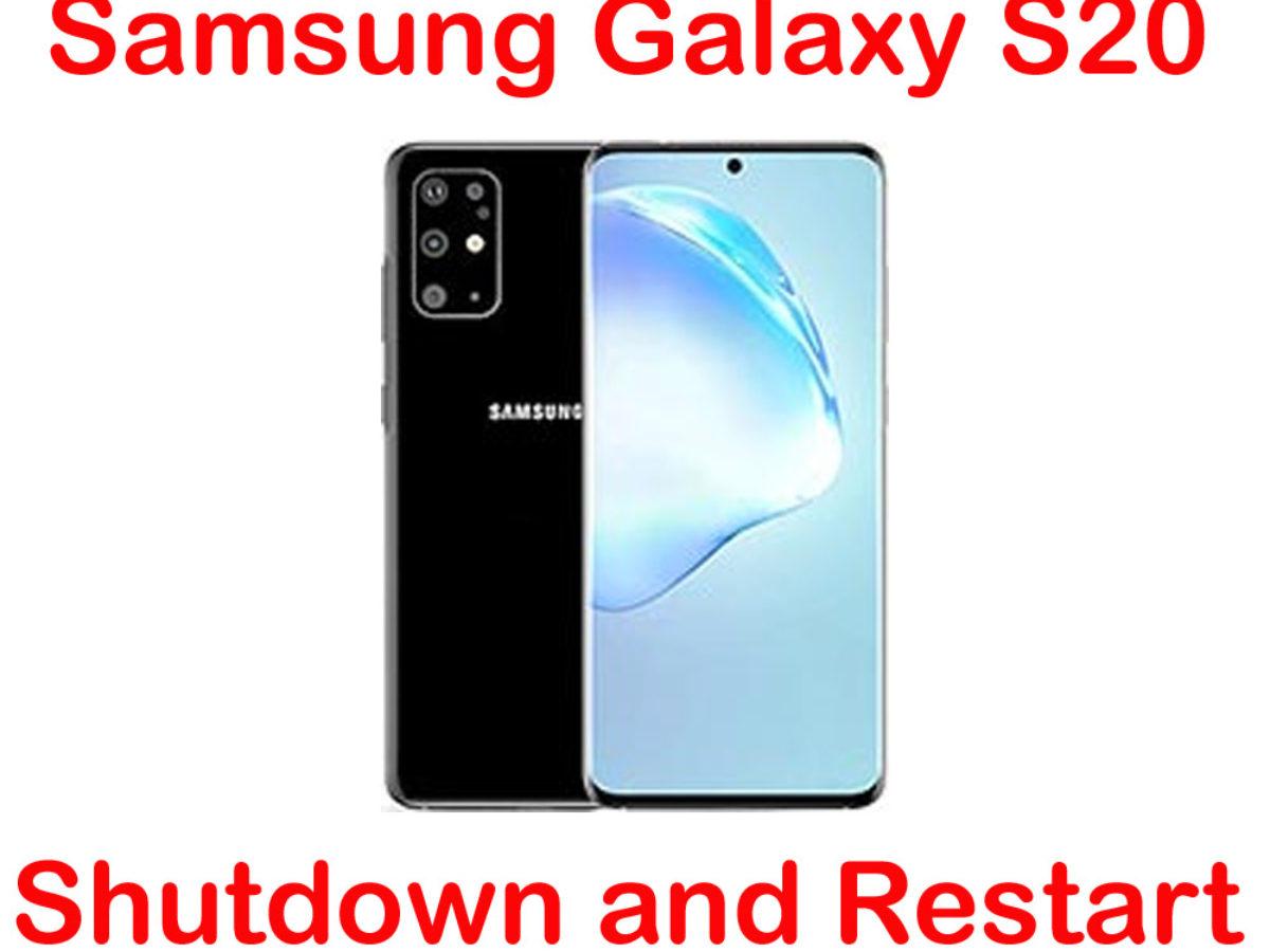 how to shutdown and restart samsung galaxy s20