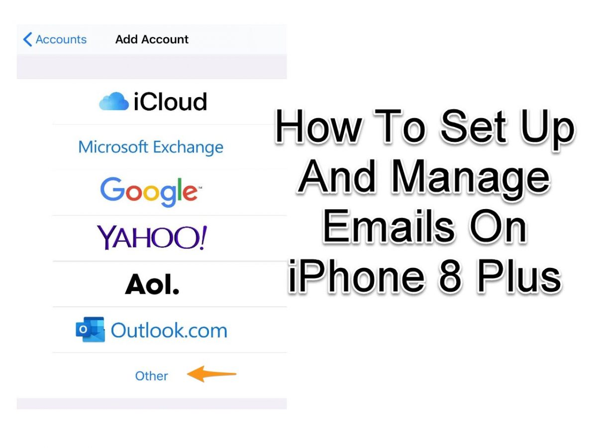 Set Up And Manage Emails On iPhone 8 Plus